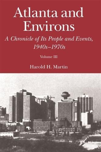 9780820339061: Atlanta and Environs: A Chronicle of Its People and Events, 1940s-1970s