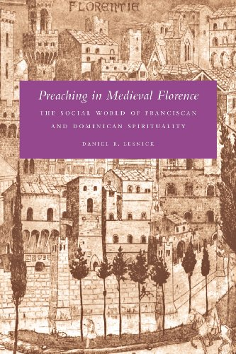 9780820339849: Preaching in Medieval Florence: The Social World of Franciscan and Dominican Spirituality