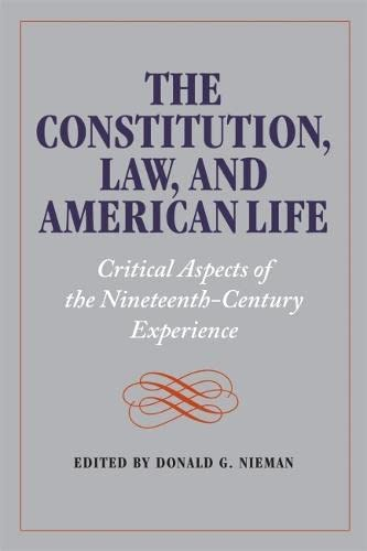 9780820340395: The Constitution, Law, and American Life: Critical Aspects of the Nineteenth-Century Experience