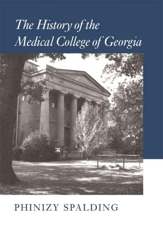 9780820340401: The History of the Medical College of Georgia