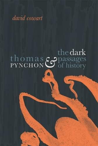 9780820340630: Thomas Pynchon & the Dark Passages of History