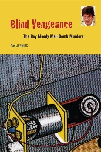 9780820341019: Blind Vengeance: The Roy Moody Mail Bomb Murders