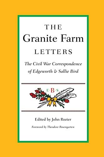 The Granite Farm Letters: Rozier, John [Editor]