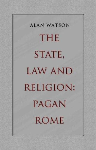 9780820341187: The State, Law and Religion: Pagan Rome