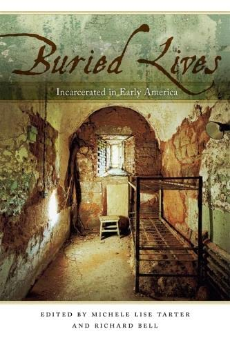 9780820341200: Buried Lives: Incarcerated in Early America