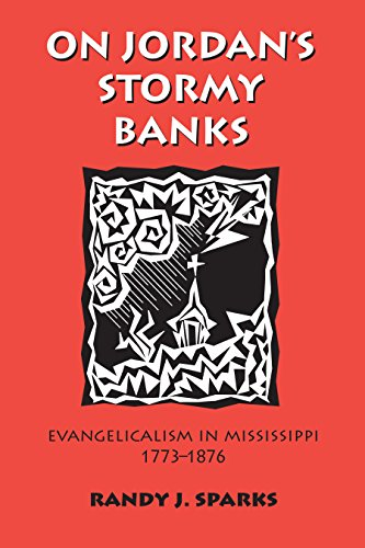 9780820341477: On Jordan's Stormy Banks: Evangelicalism in Mississippi, 1773-1876