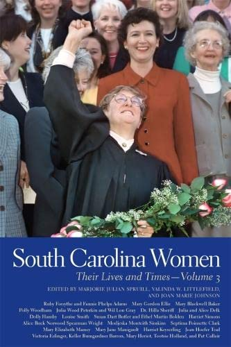 South Carolina Women: Their Lives and Times: Spruill, Marjorie; Spruill,