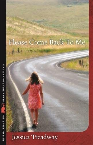 9780820342214: Please Come Back To Me: Stories and a Novella (Flannery O'Connor Award for Short Fiction Ser.)