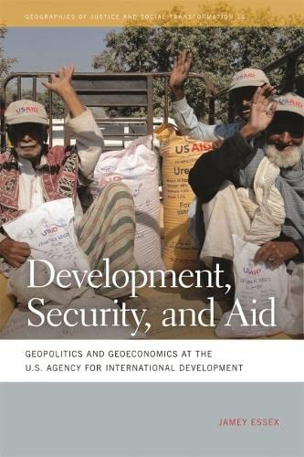 9780820342474: Development, Security, and Aid: Geopolitics and Geoeconomics at the U.S. Agency for International Development (Geographies of Justice and Social Transformation Ser.)