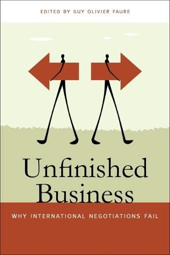 Unfinished Business: Why International Negotiations Fail (Studies