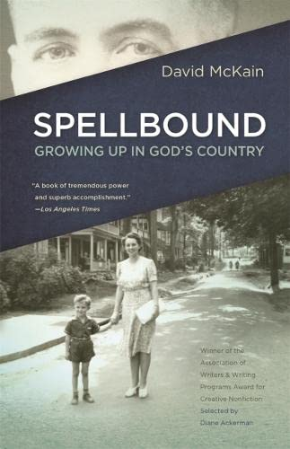 Spellbound: Growing Up in God's Country: McKain, David