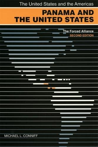 9780820344140: Panama and the United States: The Forced Alliance