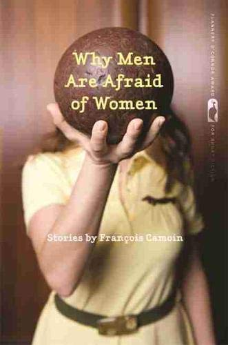 9780820344621: Why Men Are Afraid of Women: Stories (Flannery O'Connor Award for Short Fiction Ser.)