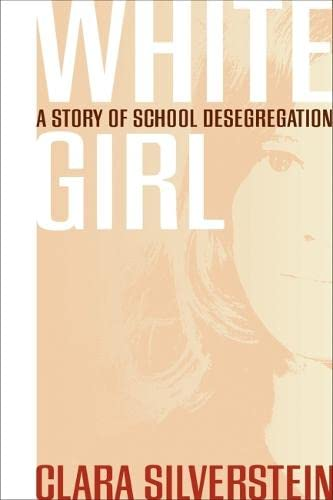 9780820345093: White Girl: A Story of School Desegregation