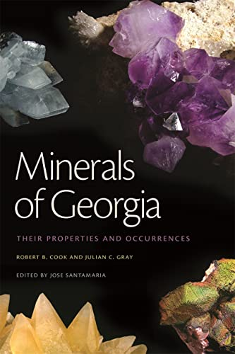 9780820345581: Minerals of Georgia: Their Properties and Occurrences (Wormsloe Foundation Nature Book Ser.)
