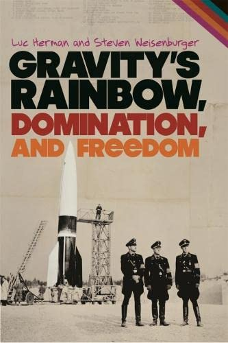 9780820345956: Gravity's Rainbow, Domination, and Freedom
