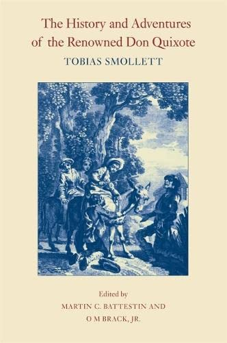 9780820346076: The History and Adventures of the Renowned Don Quixote (The Works of Tobias Smollett Ser.)