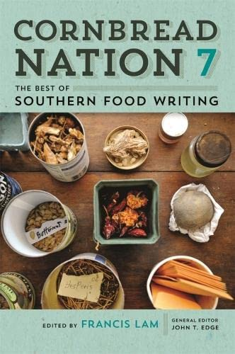 Cornbread Nation 7: The Best of Southern: Lam, Francis [Editor];