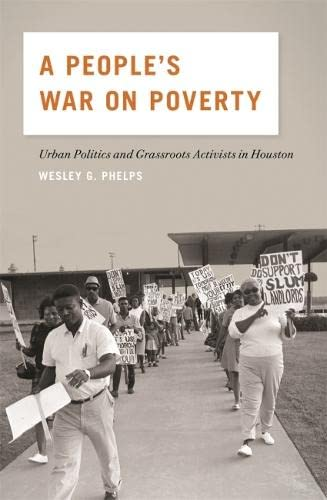 9780820346717: A People's War on Poverty: Urban Politics and Grassroots Activists in Houston