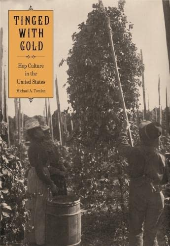9780820346748: Tinged with Gold: Hop Culture in the United States