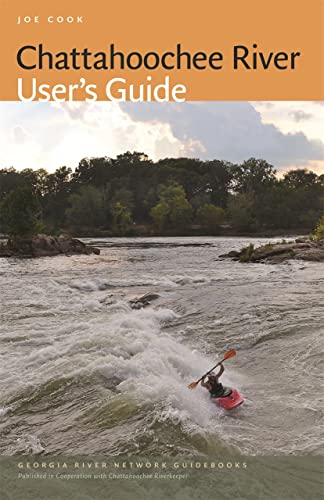 9780820346793: Chattahoochee River User's Guide (Wormsloe Foundation Nature Book Ser.)