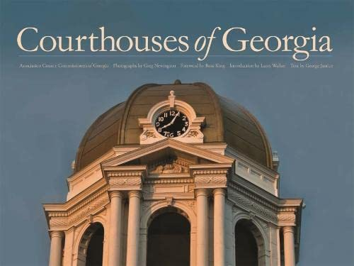 Courthouses of Georgia (Hardcover): Association County Commissioners Of Georgia