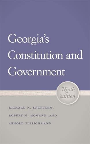 Georgias Constitution and Government: Robert M. Howard