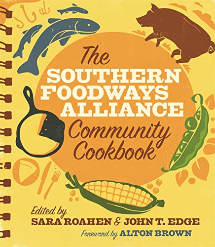 9780820348582: The Southern Foodways Alliance Community Cookbook