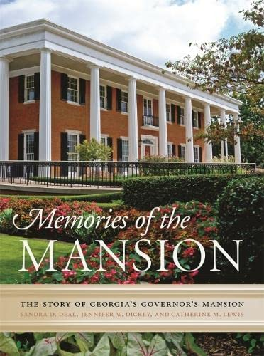 9780820348599: Memories of the Mansion: The Story of Georgia's Governor's Mansion