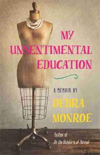 9780820348742: My Unsentimental Education