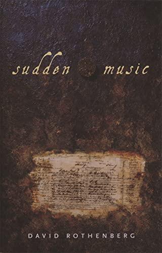 9780820349121: Sudden Music: Improvisation, Sound, Nature