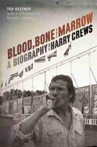 9780820349237: Blood, Bone, and Marrow: A Biography of Harry Crews