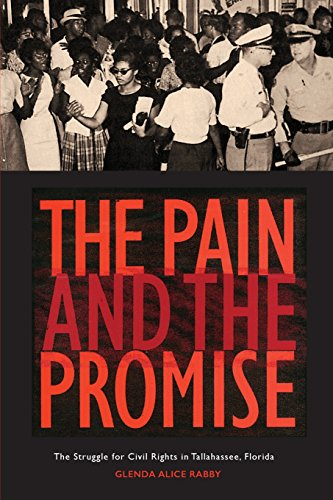 9780820350059: The Pain and the Promise: The Struggle for Civil Rights in Tallahassee, Florida
