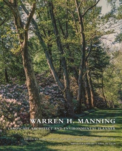 Warren H. Manning: Landscape Architect and Environmental: Karson, Robin [Editor];