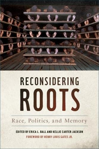 Reconsidering Roots: Erica L. Ball