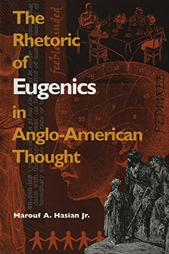 9780820351803: The Rhetoric of Eugenics in Anglo-American Thought (The University of Georgia Humanities Center Series on Science and the Humanities Ser.)