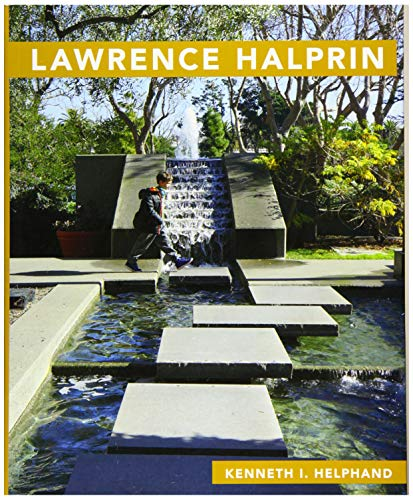 Lawrence halprin masters of modern landscape design ser for Landscape design books