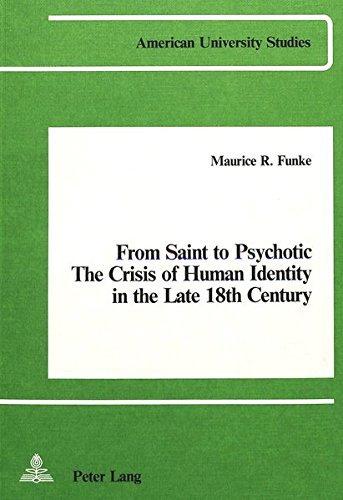 From Saint to Psychotic: The Crisis of: Funke, Maurice R.