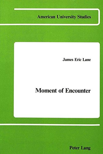 9780820400907: Moment of Encounter: Preface by Kees W. Bolle (American University Studies)