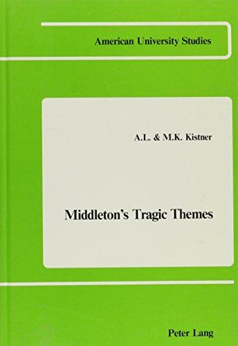 9780820401201: Middleton's Tragic Themes (American University Studies, Series IV, English Language and Literature, Vol. 10)