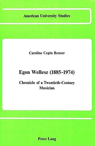 Egon Wellesz,: Benser, Caroline Cepin