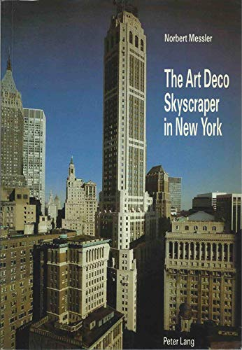 9780820401584: The Art Deco Skyscraper in New York