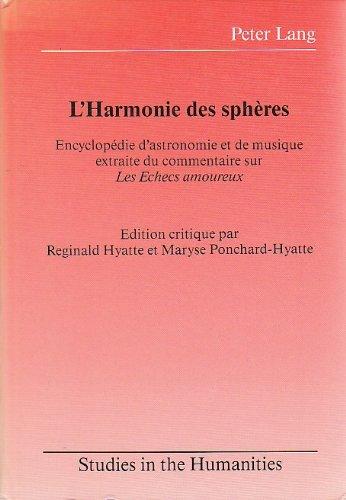9780820401652: L'Harmonie Des Spheres: Encyclopedie D'Astronomie Et De Musique Attribue a Evrart De Conty