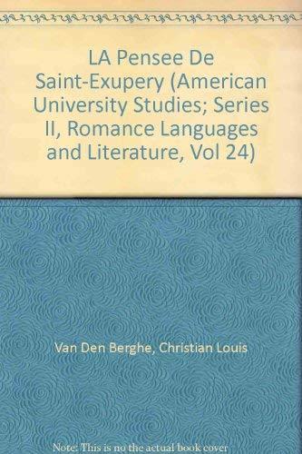 9780820402123: La pensée de Saint-Exupéry (American University Studies) (French Edition)
