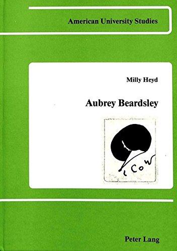 9780820402772: Aubrey Beardsley: Symbol, Mask and Self-Irony (American University Studies)