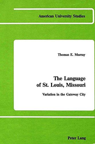 The Language of St. Louis, Missouri: Variation: Thomas E. Murray