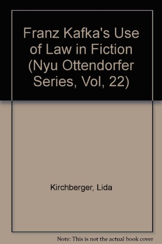 9780820403298: Franz Kafka's Use of Law in Fiction (New York University Ottendorfer Series)