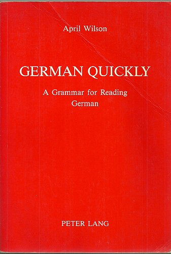 9780820403410: German Quickly (American university studies)