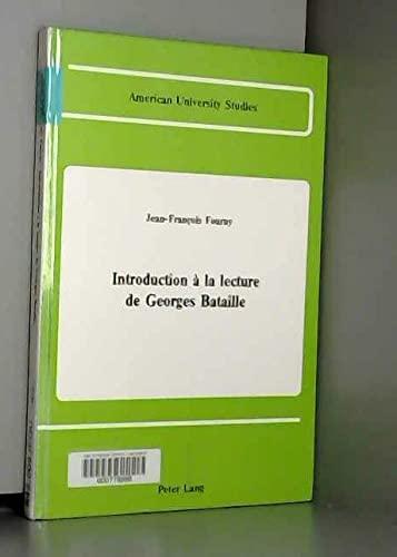 Introduction à la lecture de Georges Bataille: Fourny, Jean-François