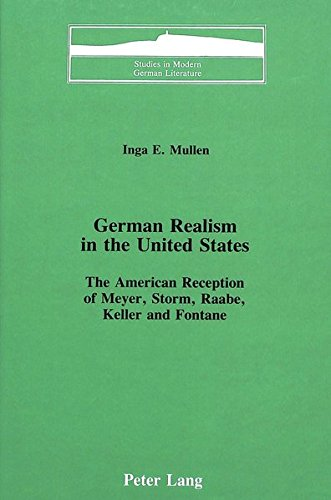 German Realism in the United States: The: Mullen, Inga E.